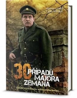 Třicet případů majora Zemana - Příběh legendárního seriálu a jeho hrdinů - Graclík Miroslav, Nekvapil Václav