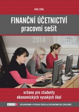 Finanční účetnictví - pracovní sešit 2014 - Štohl Pavel