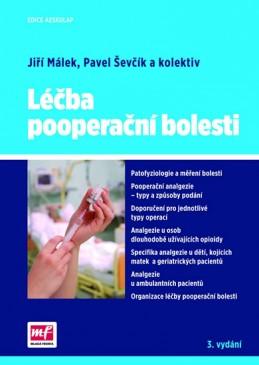 Léčba pooperační bolesti - Málek Jiří a kolektiv