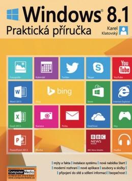 Windows 8.1 - Praktická příručka - Klatovský Karel