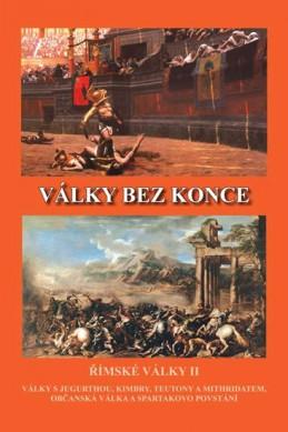 Války bez konce - Římské války II - Kovařík Jiří