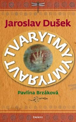 Jaroslav Dušek - Tvarytmy - Brzáková Pavlína, Dušek Jaroslav
