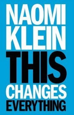 This Changes Everything - Kleinová Naomi