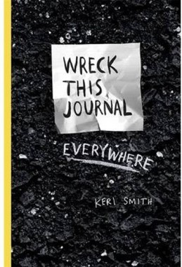 Wreck This Journal Everywhere - Smithová Keri