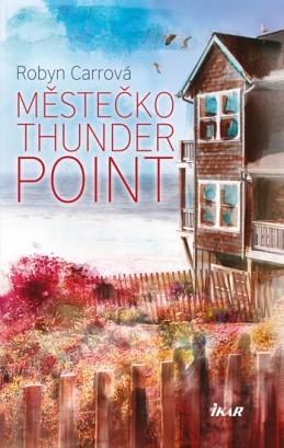 Thunder Point 1: Městečko Thunder Point - Carrová Robyn
