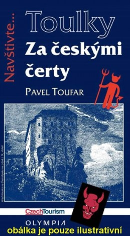 Toulky Za českými čerty - Toufar Pavel