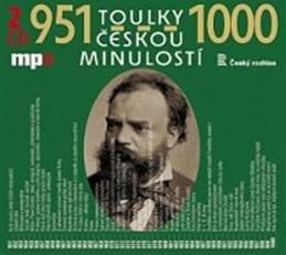 Toulky českou minulostí 951-1000 - 2CD/mp3 - kolektiv autorů