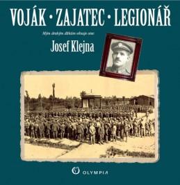 Voják - zajatec - legionář - Klejna Josef