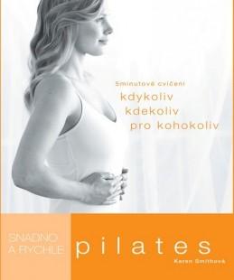 Pilates snadno a rychle - neuveden