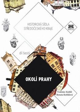 Okolí Prahy - Historická sídla Středočeského kraje - Košťál Vratislav, Košťálová Renata