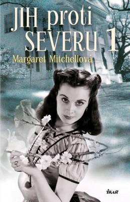 Jih proti Severu 1 - Mitchellová Margaret