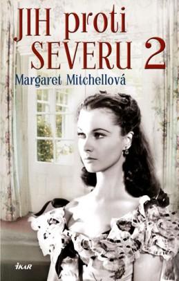 Jih proti Severu 2 - Mitchellová Margaret