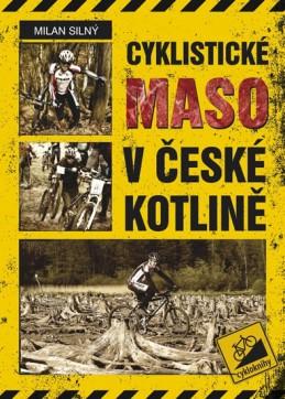 Cyklistické maso v České kotlině - Silný Milan