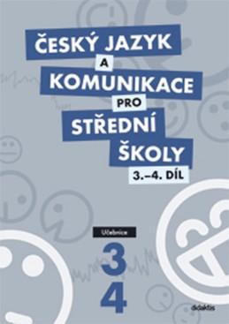 Český jazyk a komunikace pro SŠ - 3. a 4. díl (učebnice) - Adámková P. a kolektiv