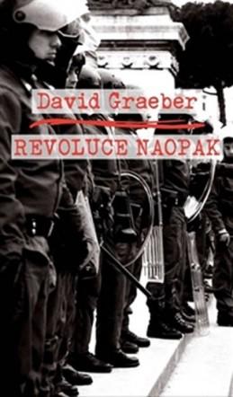 Revoluce naopak - Graeber David