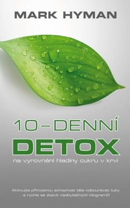 10-denní DETOX na vyrovnání hladiny cukru v krvi - Hyman Mark