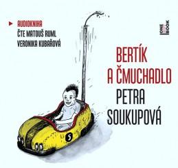 Bertík a čmuchadlo - CDmp3 - Soukupová Petra