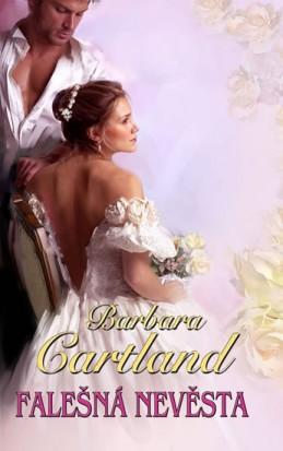 Falešná nevěsta - Cartland Barbara