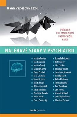 Naléhavé stavy v psychiatrii - Papežová Hana