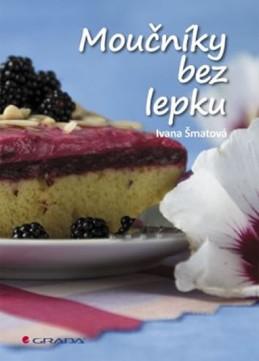 Moučníky bez lepku - Šmatová Ivana