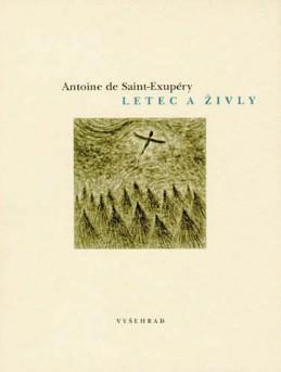 Letec a živly - de Saint-Exupéry Antoine