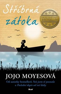 Stříbrná zátoka - Moyesová Jojo
