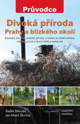 Divoká příroda Prahy a blízkého okolí - Mikuláš Radek