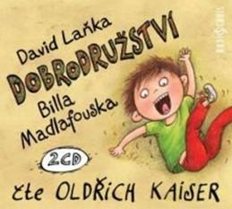 Dobrodružství Billa Madlafouska - 2CDmp3 (Čte Oldřich Kaiser) - Laňka David