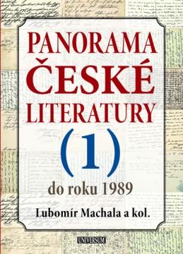 Panorama české literatury - 1. díl (do roku 1989) - Machala a kolektiv Lubomír