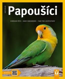 Papoušíci - Jak na to - Kolar Kurt