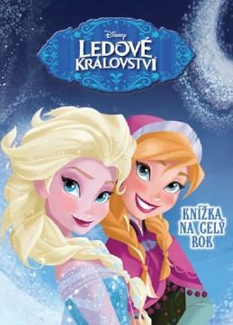 Ledové království - Knížka na celý rok - Disney Walt