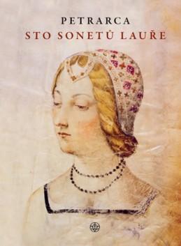Sto sonetů Lauře - Petrarca Francesco