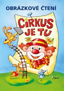 Obrázkové čtení Cirkus je tu - Šulc Petr