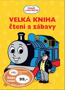 Tomáš e jeho přátelé - Velká kniha čtení a zábavy - neuveden