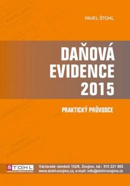 Daňová evidence 2015 - praktický průvodce - Štohl Pavel