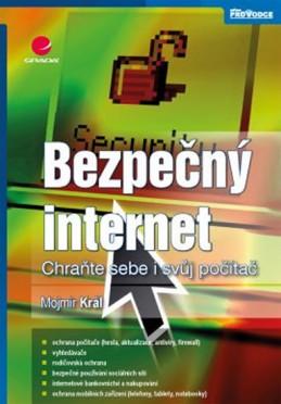 Bezpečný internet - Chraňte sebe i svůj počítač - Král Mojmír