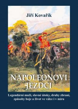 Napoleonovi jezdci - Kovařík Jiří