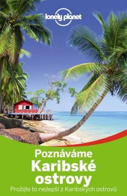 Poznáváme Karibské ostrovy - Lonely Planet - neuveden
