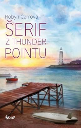 Thunder Point 2: Šerif z Thunder Point - Carrová Robyn