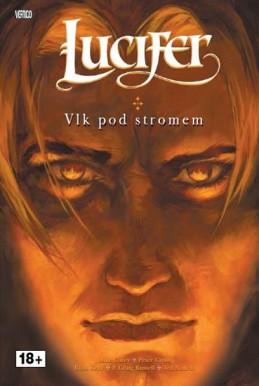 Lucifer 8 - Vlk pod stromem - Carey Mike, Gross Peter