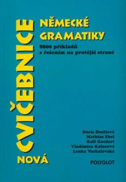 Cvičebnice německé gramatiky - nová - Dusilová Doris