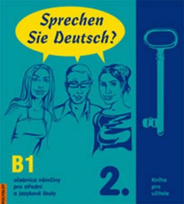 Sprechen Sie Deutsch - 2 kniha pro učitele - Dusilová Doris