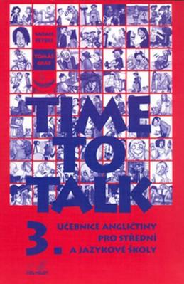Time to talk 3 - kniha pro studenty - Peters Sarah, Gráf Tomáš