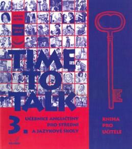 Time to talk 3 - kniha pro učitele - Peters Sarah, Gráf Tomáš