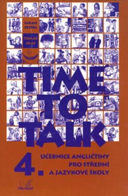 Time to talk 4 - kniha pro studenty - Peters Sarah, Gráf Tomáš