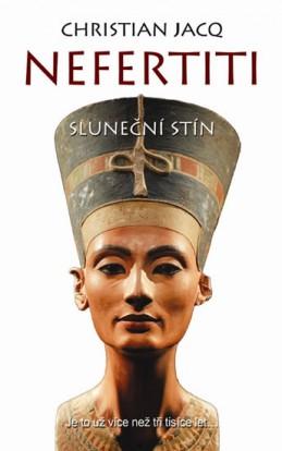 Nefertiti - Sluneční stín - Jacq Christian