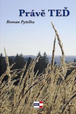 Právě teď - Pytelka Roman