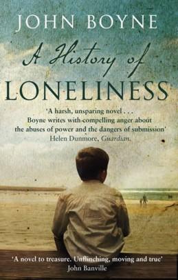 A History of Loneliness - Boyne John