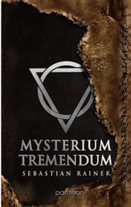 Mysterium tremendum - Rainer Sebastian