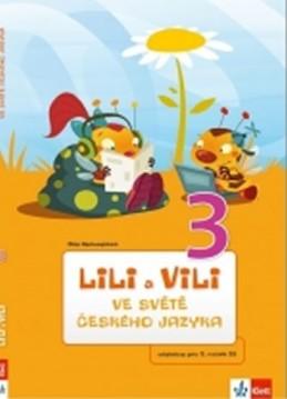 Lili a Vili 3 – ve světě českého jazyka - Nastoupilová Dita